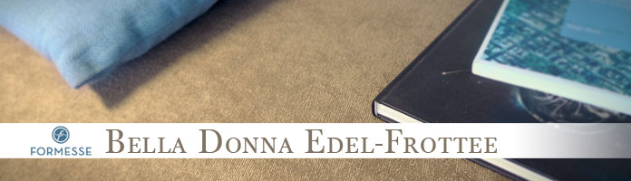 Bella Donna Edel-Frottee