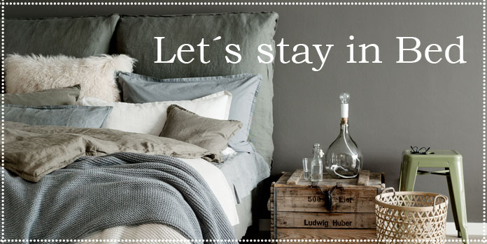 Let´s stay in Bed