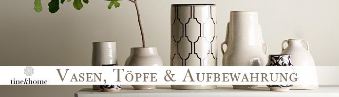 Vasen, Töpfe & Aufbewahrung